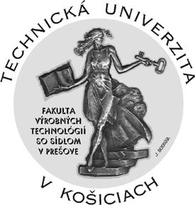 FVT – Факультет производственных технологий (отделение в Прешове)